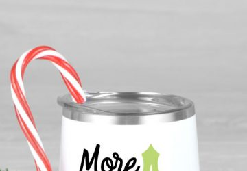 "White wine tumbler with holiday boozy saying ""More is Merrier"""