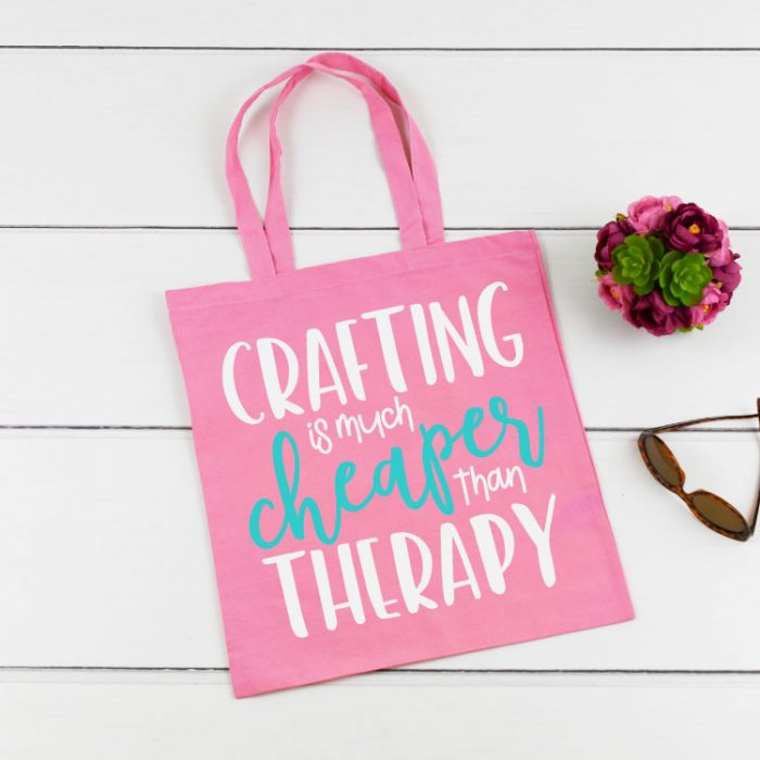 Pink Tote with Crafting is Much Cheaper than Therapy SVG file in iron on vinyl