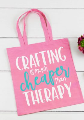 "Pink Tote Bag with ""Crafting Is Much Cheaper Than Therapy"" in iron on vinyl"