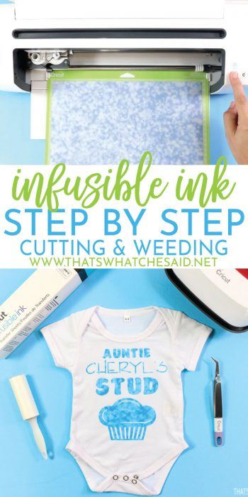 Step by Step instructions on cutting and weeding Cricut Infusible Ink Transfer Sheets - Pinterest Image