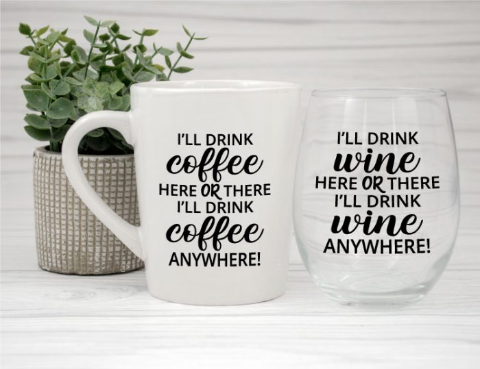 Coffee Mug and Wine Glass with respective Dr. Suess Beverage Rhymes applied in craft vinyl