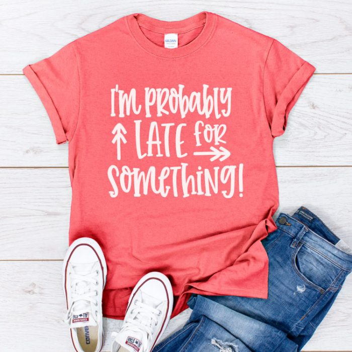 "Coral Shirt with Jeans and white converse with ""I'm Probably Late for Something"" in iron on - square"