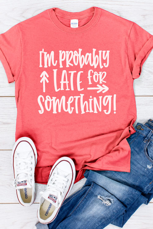 "Coral Shirt with Jeans and white converse with ""I'm Probably Late for Something"" in iron on - vertical"
