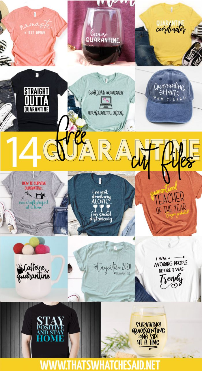 Collage Image of 14 free quarantine svg files on finished products liek t-shirts, mugs and hats.