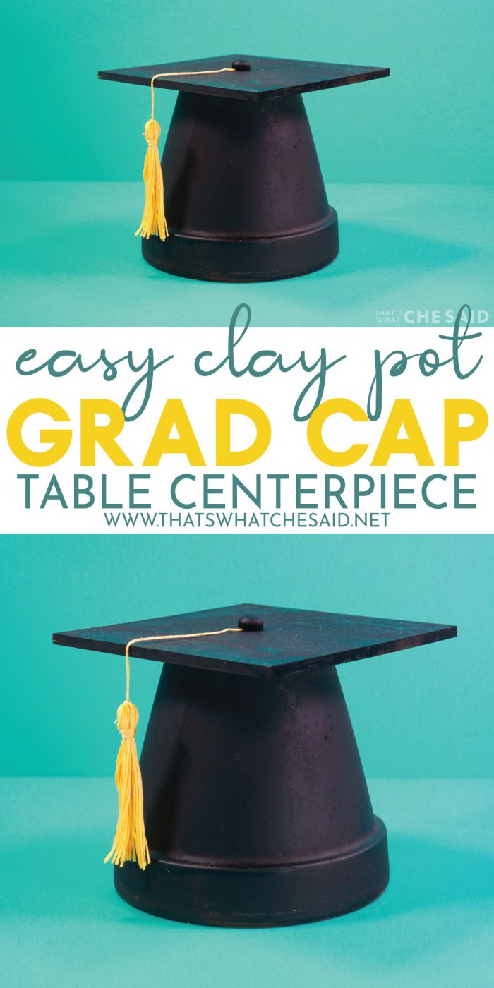 Pin for Pinterest: Top and bottom images of clay pot grad cap with explanation words in between