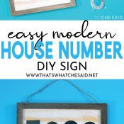 Pinterest Pin for Modern House Sign, supply photo at top, finished project at bottom with some wording in between.