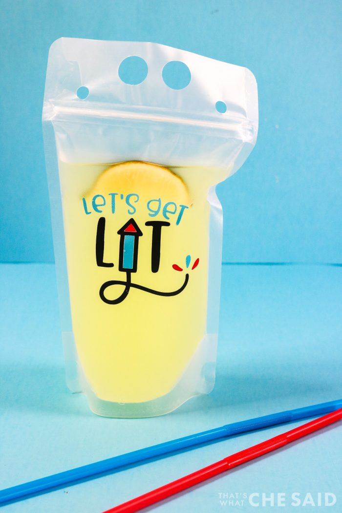 "Reusable Drink Pouch filled with Margarita and ""Let's Get Lit"" design in adhesive vinyl."