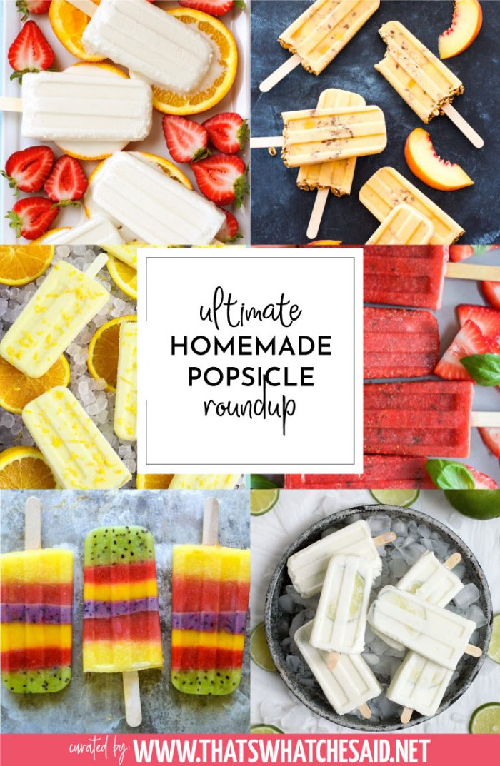 Vertical collage of 6 homemade popsicle recipes that are included in this roundup post.