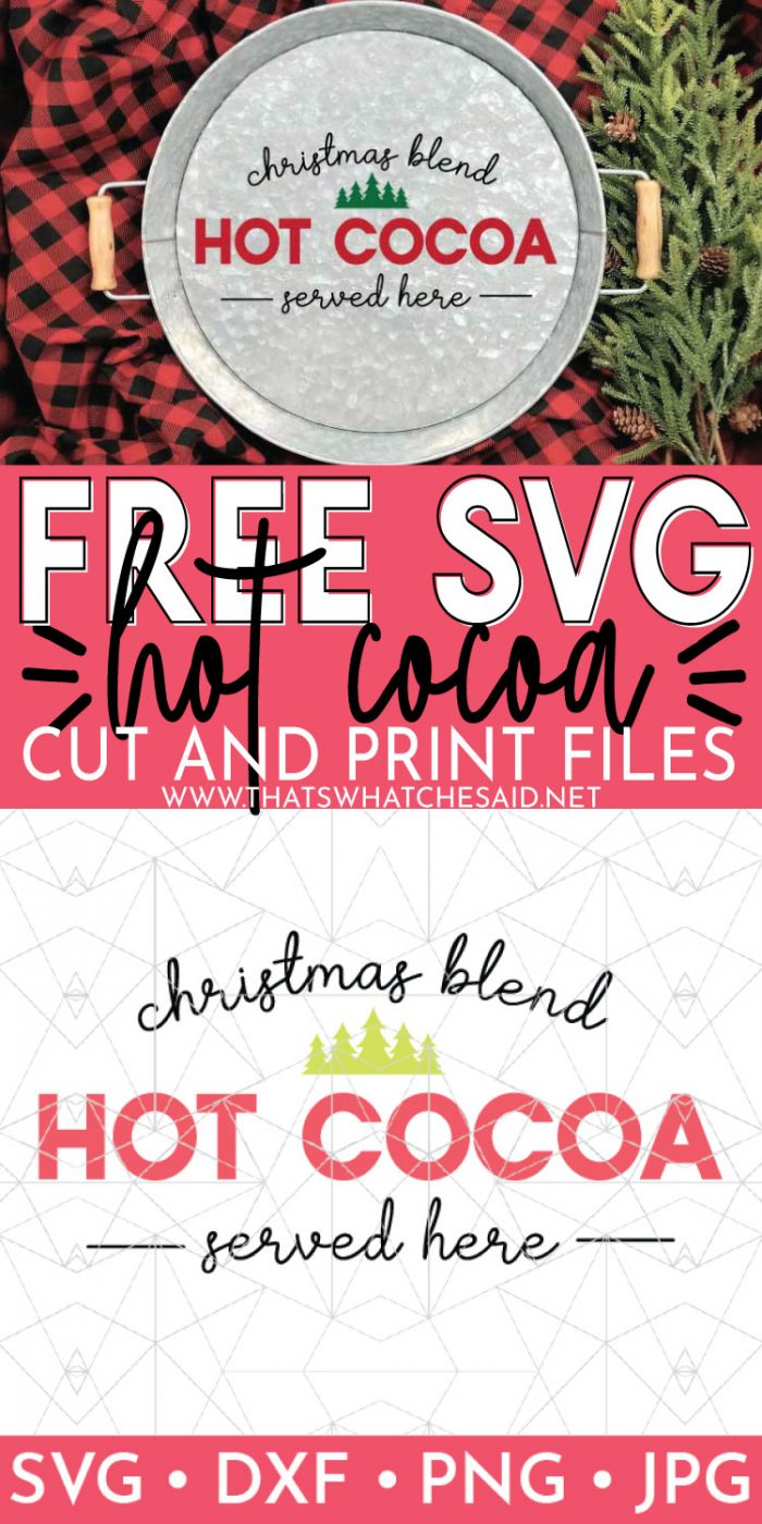 Pin image of hot cocoa serving tray on top and hot cocoa svg on the bottom