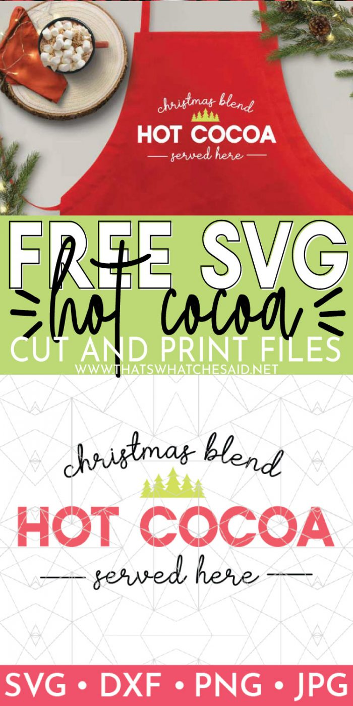 Pin image of hot cocoa apron on top and hot cocoa svg on the bottom