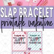 Collage with slap bracelet valentines on top and picture of printable on bottom