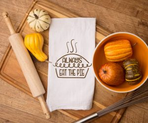 Always Eat the Pie Thanksgiving SVG