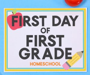Homeschool - First Day of School Signs